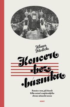 Klaus Modick. Koncert bez básníka. HOST 2016