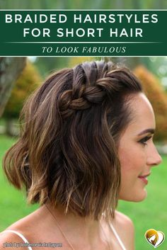 Are you looking for some braided hairstyles for short hair that are easy to do? We have picked the cutest and trendiest looks for you.