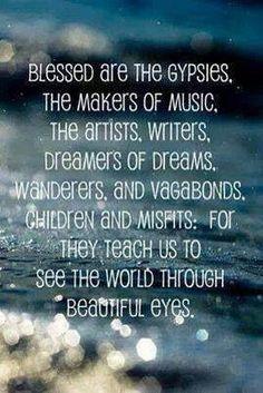 Blessed are the gypsies #bohemian ☮k☮ #boho #gypsy