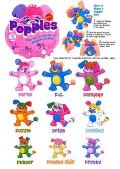 "Popples... Favorite childhood toy!! My fave was ""Potato Chip"" and I still have her!!!"