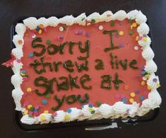"""For when you think you're being funny: 19 Apology Cakes That Will Make You Say, """"I Need The Back Story"""" Funny Birthday Cakes, Funny Cake, Birthday Ideas, Ugly Cakes, Cake Quotes, Easy Bake Oven, Birthday Cake Decorating, Just Cakes, Food Humor"""