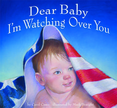 """""""Dear Baby I'm Watching Over You:"""" (Carol Casey, Mark Braught:) is a good picture book to explain to very young (ages children whose parents are posted to military duty far away. - Will have to add this to CJ's collection. Military Life, Military Families, Day Book, Babies R Us, Tie Shoes, Child Life, Childrens Books, Parenting, Kids"""