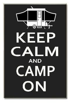 Keep Calm and Camp On pop up Camper  www.vakantieplaats.nl  | Dé vraag- en aanbodsite met alles op vakantiegebied. GRATIS ADVERTEREN.