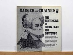 The Styrous® Viewfinder: 20,000 Vinyl LPs 79: Bobby Seale ~ Gagged & Chained