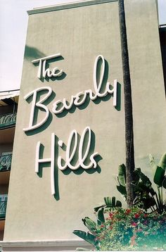 The Beverly Hills Hotel Iconic American Sign California Dreamin', Hollywood California, Mafia, Francine Rivers, Beverly Hills Hotel, City Of Angels, Branding, Googie, Old Hollywood