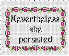 Nevertheless she persisted Funny Modern Cross Stitch Crochet Borders, Cross Stitch Borders, Modern Cross Stitch Patterns, Cross Stitching, Cross Stitch Embroidery, Embroidery Patterns, Floral Embroidery, Nevertheless She Persisted, Textiles