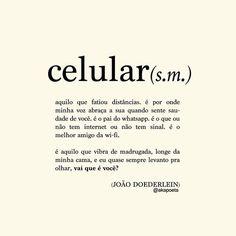 Vai que é vocé...-JOÃO DOEDERLEIN (@akapoeta) | Instagram photos and vídeo