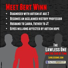 See how a charismatic lawyer, cutthroat scientist, autistic acclaimed professor, and high-tech genius factor in to the end of the world in The Lawless One and the End of Time. A new book by Lonnie Pacelli. The End, End Of The World, Professor, New Books, Father, Meet, Hologram, Autism, Teacher