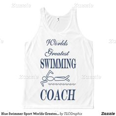 Blue Swimmer Sport Worlds Greatest Swimming Coach All-Over Print Tank Top Tank Tops