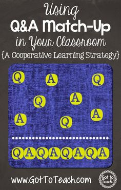 and A Match-Up: A Cooperative Learning Strategy (Post 2 of Got to Teach!: Q and A Match-Up: A Cooperative Learning Strategy -- easily adaptable to SpanishGot to Teach!: Q and A Match-Up: A Cooperative Learning Strategy -- easily adaptable to Spanish Cooperative Learning Strategies, Teaching Strategies, Teaching Resources, Teaching Ideas, Collaborative Strategies, Avid Strategies, Teaching Skills, Teaching Methods, School Classroom