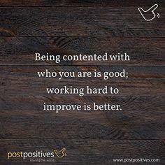 Keep improving. #improvement #quote #postpositives