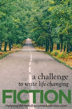 A Challenge to Write Life-Changing Fiction (+Giveaway) - Helping Writers Become Authors Fiction Writing, Writing Advice, Writing A Book, Writing Resources, St Louis, Dog Breath, Kinds Of Story, Roman, Story Structure