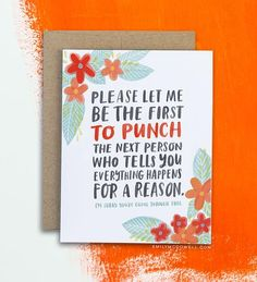 empathy card - everything does not happen for a reason