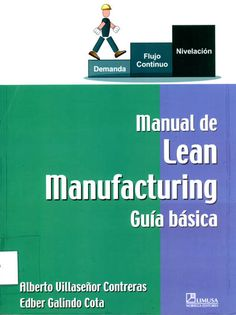 Manual de LEAN MANUFACTURING Descárgalo Gratis! Industrial Engineering, Lean Six Sigma, Manual, Knowledge, Classroom, Study, Kakashi, Marketing, Free Books