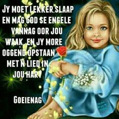 Goeie Nag, Afrikaans Quotes, Special Quotes, Good Night Quotes