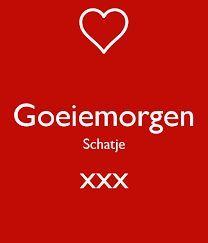 Love & hug Quotes : Afbeeldingsresultaat voor goeiemorgen - Quotes Sayings Hug Quotes, Happy Quotes, Good Night Quotes, Best Love Quotes, Dutch Quotes, Love Text, I Love You, My Love, Love Hug