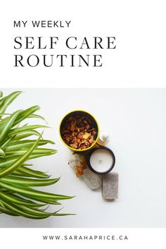 My Weekly Self Care Routine | Green Beauty | Green Beauty Products | Natural Beauty | Natural Beauty Products | Beauty Tips | Skincare Tips | Skincare |