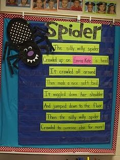 I use this song to help me learn my students' names at the beginning of the year.  Students take turns putting on a spider glove puppet and acting the song out on another student.  Students love it!