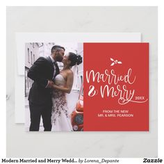 Modern Married and Merry Wedding photo Christmas Holiday Card Merry Christmas Card Photo, Holiday Photo Cards, Christmas Holidays, Christmas Cards, First Christmas Married, Wedding Announcements, Wedding Thank You Cards, Wedding Colors, Wedding Photos