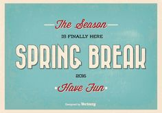 Retro Spring Break Typographic Vector Illustration -   Here is an awesome retro typographic Spring Break vector illustration that I really hope you can find a great use for. Enjoy!  - https://www.welovesolo.com/retro-spring-break-typographic-vector-illustration/?utm_source=PN&utm_medium=weloveso80%40gmail.com&utm_campaign=SNAP%2Bfrom%2BWeLoveSoLo