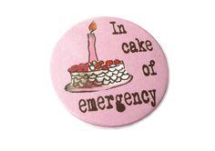 Buttons - Sprüche - In cake of emergency, 38mm Button - ein Designerstück von Kirschblueten-Tsunami bei DaWanda