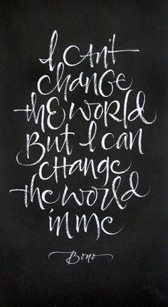 Change your world.