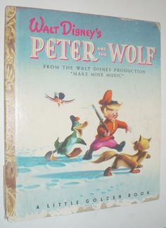 Little Golden Books - Peter and the Wolf from Make Mine Music Before I Forget, Photo Vintage, Little Golden Books, Children's Literature, Classic Literature, Vintage Children's Books, Classic Books, Vintage Disney, Love Book