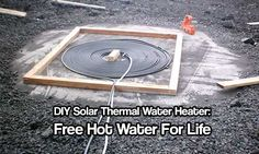 DIY Solar Thermal Water Heater: Free Hot Water For Life  This project is super simple and uses readily available materials, its the kind of things that could easily be scaled up to meet lots of hot water needs. If you love hot water like me, this is a project that needs to becompleted If the pow…