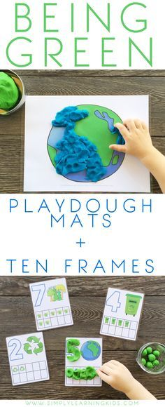 Being Green Playdough Mats & Ten Frames - A fun way to explore recycling and taking care of the world around us.