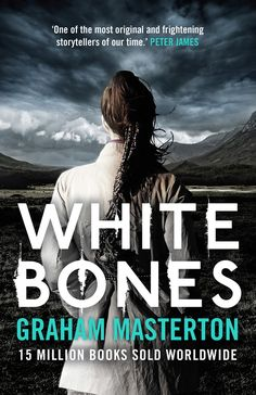 White Bones (Katie Maguire Book 1) - Kindle edition by Graham Masterton. Mystery, Thriller & Suspense Kindle eBooks @ Amazon.com.