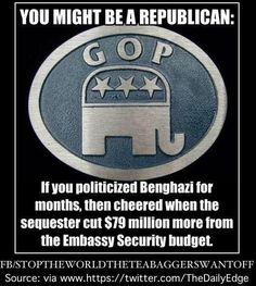 Boehner played politics and cut security funding by 400 million over the three years prior to Benghazi. The lack of security in Libya and the resulting deaths was a direct result of Boehner. Liberal Democrats, Republican Values, Liberal Agenda, Conservative Republican, Politicians, Political Views, Political Ideology, Political Memes, Political Cartoons