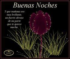 imagenes con mensajes para mi | Buenas noches y que mañana sea más brillante, un fuerte abrazo de mi ...
