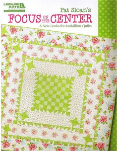 Pat Sloan's Focus on the Center Pattern Book