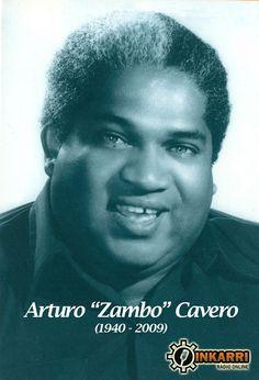 """Arturo """"el Zambo"""" Cavero nació el 29 de noviembre de 1940 en el callejón conocido como la Banderita Blanca del centro de Lima. Fue hijo de Juan Cavero, nacido en Huaral, y de Digna Velásquez, natural de San Luis de Cañete, enclave de la cultura afroperuana. Aprendió sus primeras canciones de su madre, como fue el caso del vals """"Alma mía"""" de Pedro Miguel Arrese.1 Su apelativo """"Zambo"""" le fue dado por el periodista de espectáculos Guido Monteverde."""