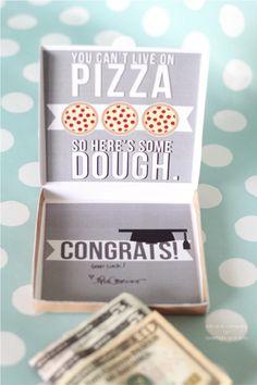 Graduation Money Card. Pizza + Grads = Perfect!