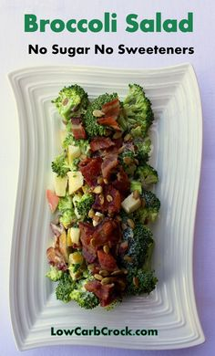 LowCarbCrock.com: Low Carb Broccoli Salad (NO sugar NO artificial sweetener)