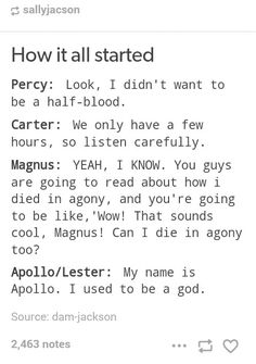 How it all started. Percy Jackson, The Kane Chronicles, Magnus Chase, The Trials of Apollo.