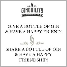 Nice quote! Author unknown but he knew about friendships and gin! #ginobility #gin #tonicwater #genever #gintonic