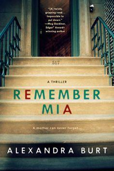 Remember Mia by Alexandra Burt