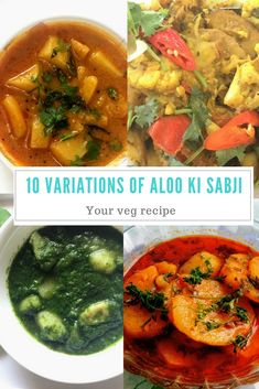10 classic variations of your popular aloo ki sabji (potato curry). Here is a list of 10 simple variations for your favorite aloo ki sabji so that you have a different taste each time. Aloo Jeera, Dum Aloo or Aloo Gobi Fry. #Curry #IndianFood #VegetarianRecipes #IndianCurry #PotatoCurry #AlooKiSabji