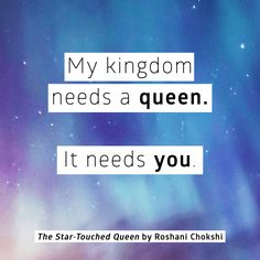 the star touched queen quote 02 needs a queen roshani chokshi