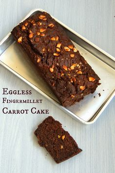 Eggless Ragi Carrot Cashew Cake/Eggless Fingermillet Cake with Palm Jaggery Syrup Ragi Recipes, Eggless Recipes, Eggless Baking, Microwave Recipes, Baby Food Recipes, Sweet Recipes, Baking Recipes, Snack Recipes, Bread Recipes