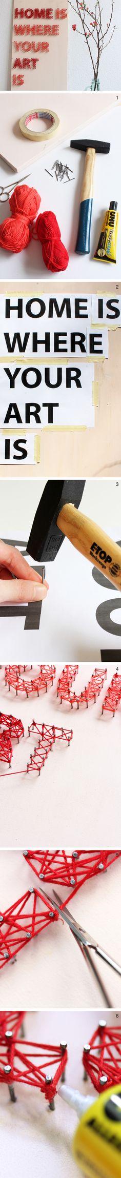 Un quadro con una frase personalizzata per la tua casa: bastano chiodi e filo colorato!