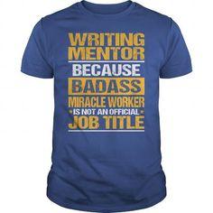 Awesome Tee For Writing Mentor T-Shirts, Hoodies, Sweatshirts, Tee Shirts (22.99$ ==► Shopping Now!)