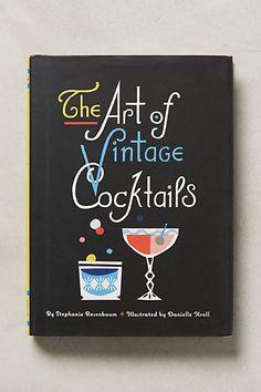 The Art Of Vintage Cocktails - anthropologie.com #anthrofave