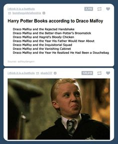 "Harry Potter according to Draco Malfoy. Haha, ""Hagrid's Bloody Chicken""."