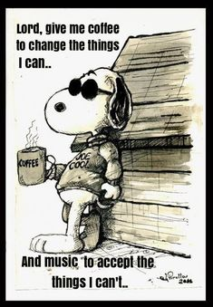 Snoopy Coffee and music, Lawd! Snoopy Love, Charlie Brown And Snoopy, Snoopy And Woodstock, Funny Love, The Funny, Good Morning Quotes For Him, Funny Morning Quotes, Good Morning Snoopy, Peanuts Cartoon