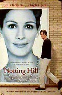 NOTTING HILL.  Director: Roger Michell.  Year: 1999.  Cast: Hugh Grant, Julia Roberts, Richard McCabe, Rhys Ifans