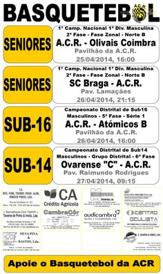 ACR Basquetebol: Próximos Jogos > 25, 26 e 27 Abr 2014  #ValeDeCambra #basquetebol