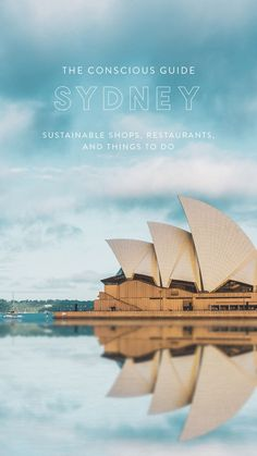 Sydney City Guide: Sustainable Shops, Restaurants, and Things to Do Visit Australia, Sydney Australia, Australia Travel, Australia Photos, List Of Cities, Visit Sydney, Sydney City, Responsible Travel, Enjoying The Sun